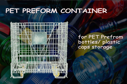 The Similarities & Differences BW Pet Preform Containers & Wire Mesh Containers